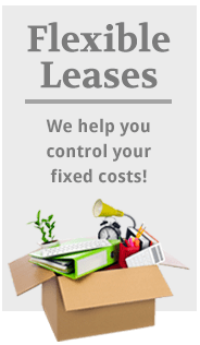 Flexible Leases – We help you control your fixed costs!